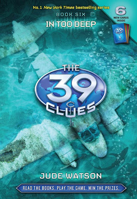 Book Review: In Too Deep (The 39 Clues, Book 6), By Jude Watson / Judy Blundell Cover Art