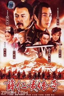 Tiết Nhân Quý Truyền Kỳ - The Legendary Warrior (2006) Poster