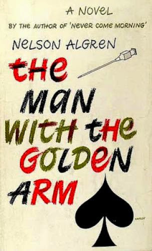 The Man With The Golden Arm 1949