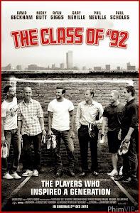 Thế Hệ Vàng 92 - The Class Of 92 poster