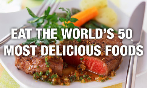 Eat the World's 50 most delicious foods