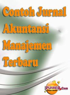 Contoh Jurnal Akuntansi Manajemen Terbaru