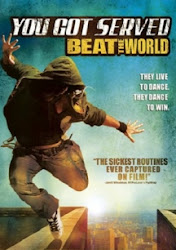You Got Served: Beat the World - Thách thức đam mê