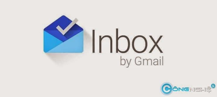 Hướng dẫn dùng Inbox by Gmail không cần invite - 53687