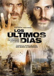 The Last Days AKA Los últimos días - Ngày tàn thế giới
