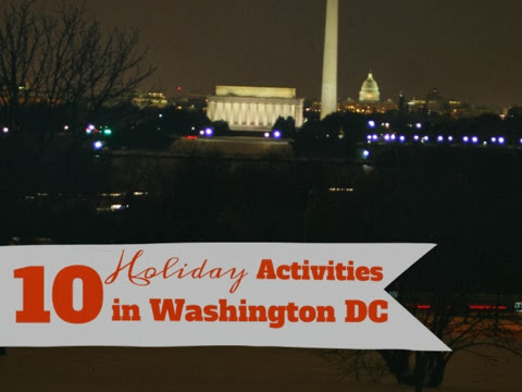 10 Holiday Activities in Washington DC