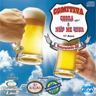 Download - Comitiva Chora e Nao Me Liga By Dj Djalma (2012)