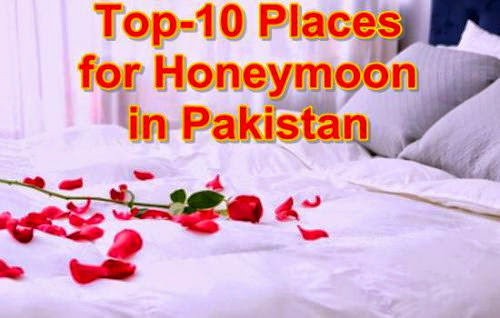 Top-10 Honeymoon Places In Pakistan