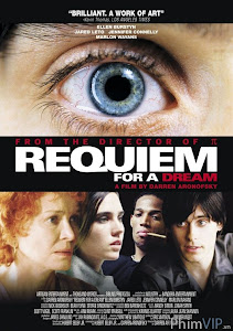 Nguyện Cầu Cho Một Giấc Mơ - Requiem For A Dream poster