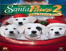 مشاهدة فيلم Santa Paws 2 The Santa Pups