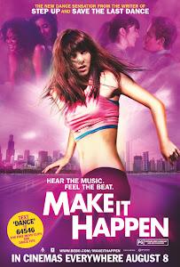 Vũ Điệu Tình Yêu - Make It Happen poster