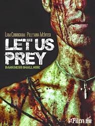 Let Us Prey - Nhà tù kinh hoàng
