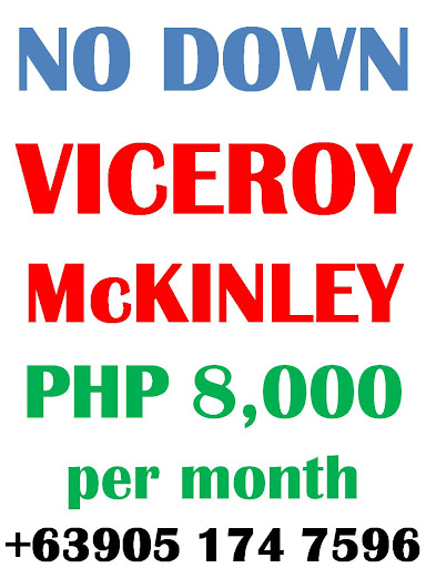 Viceroy McKinley Hill No Downpayment Php 8,000.00 Monthly Investment