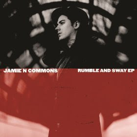 Jamie N. Commons - Rumble And Sway