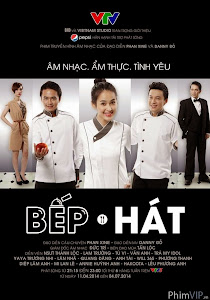 Bếp Hát - Bep Hat Vtv3 poster