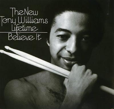 the New Tony Williams' Lifetime ~ 1975 ~ Believe It