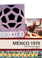Resultado de imagen de mundial de futbol año 1970