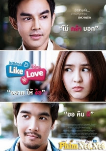 Phim Lỡ Thích Nhấn Like Trót Yêu Ai Nhấn Love - Chob Kod Like Chai Kod Love