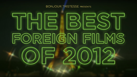 The Best Foreign Films of 2012