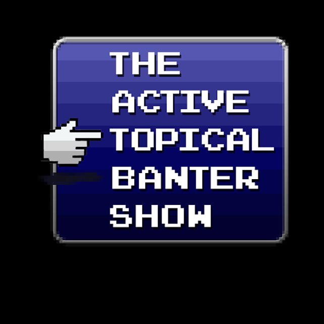 Active Topical Banter Show
