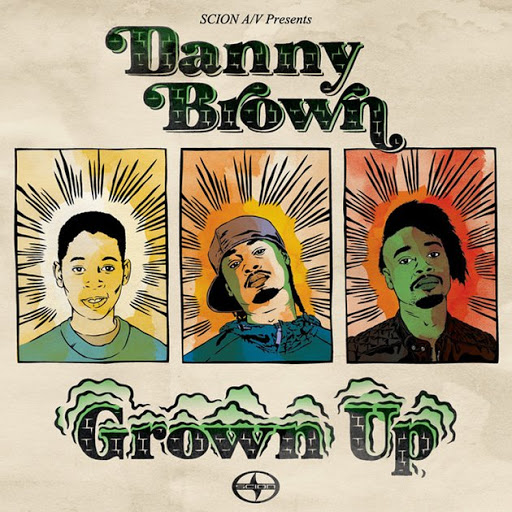 Danny Brown - Grown Up Lyrics