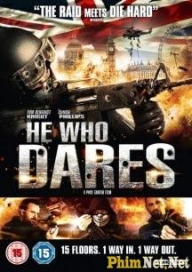 Phim Lực Lượng Đặc Nhiệm 2014 - He Who Dares
