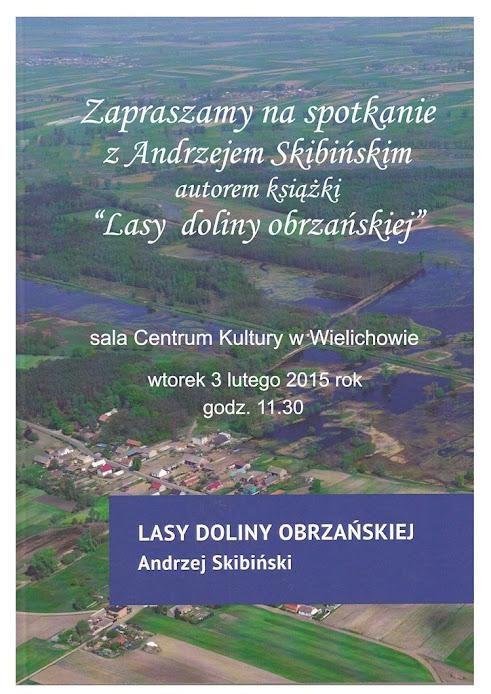 """""""Lasy doliny obrzańskiej"""" @ Wielichowo"""