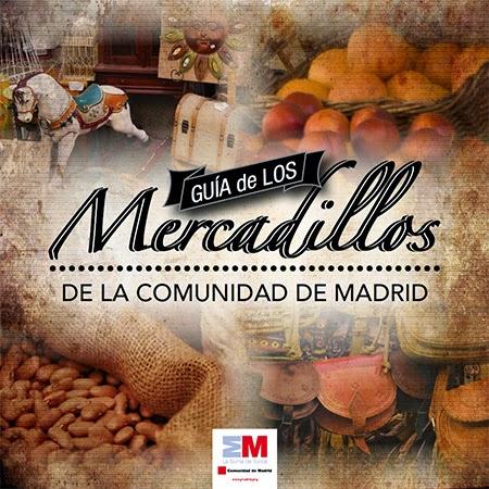 Guía de los Mercadillos de la Comunidad de Madrid
