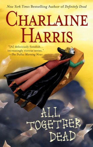 All Together Dead — Charlaine Harris