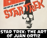 Star Trek: The Art of Juan Ortiz Book Review