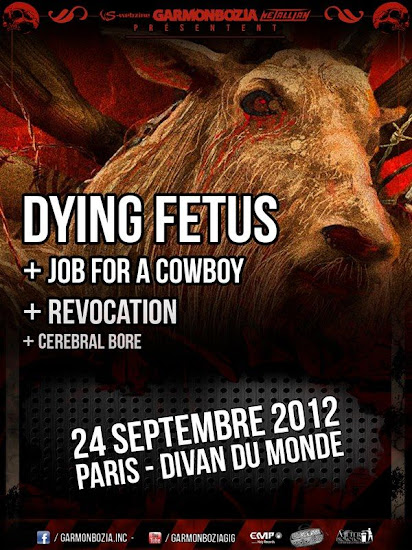 Dying Fetus / Job For A Cowboy / Revocation @ Divan du Monde, Paris 24/09/2012