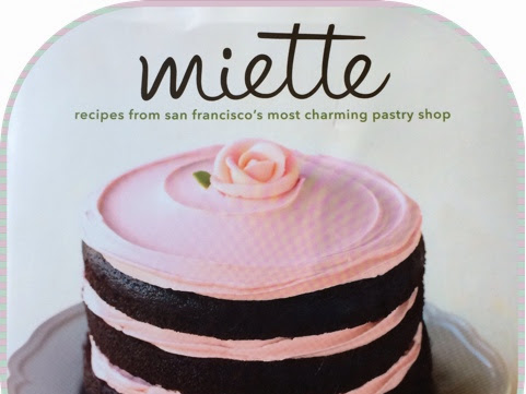 Review - Miette Recipes From San Francisco's Most Charming Pastry Shop