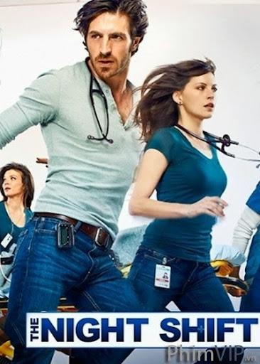 Ca Làm Đêm Season 1 - The Night Shift Season 1 poster