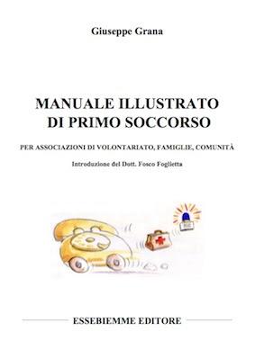 Manuale Illustrato di Primo Soccorso | Ita
