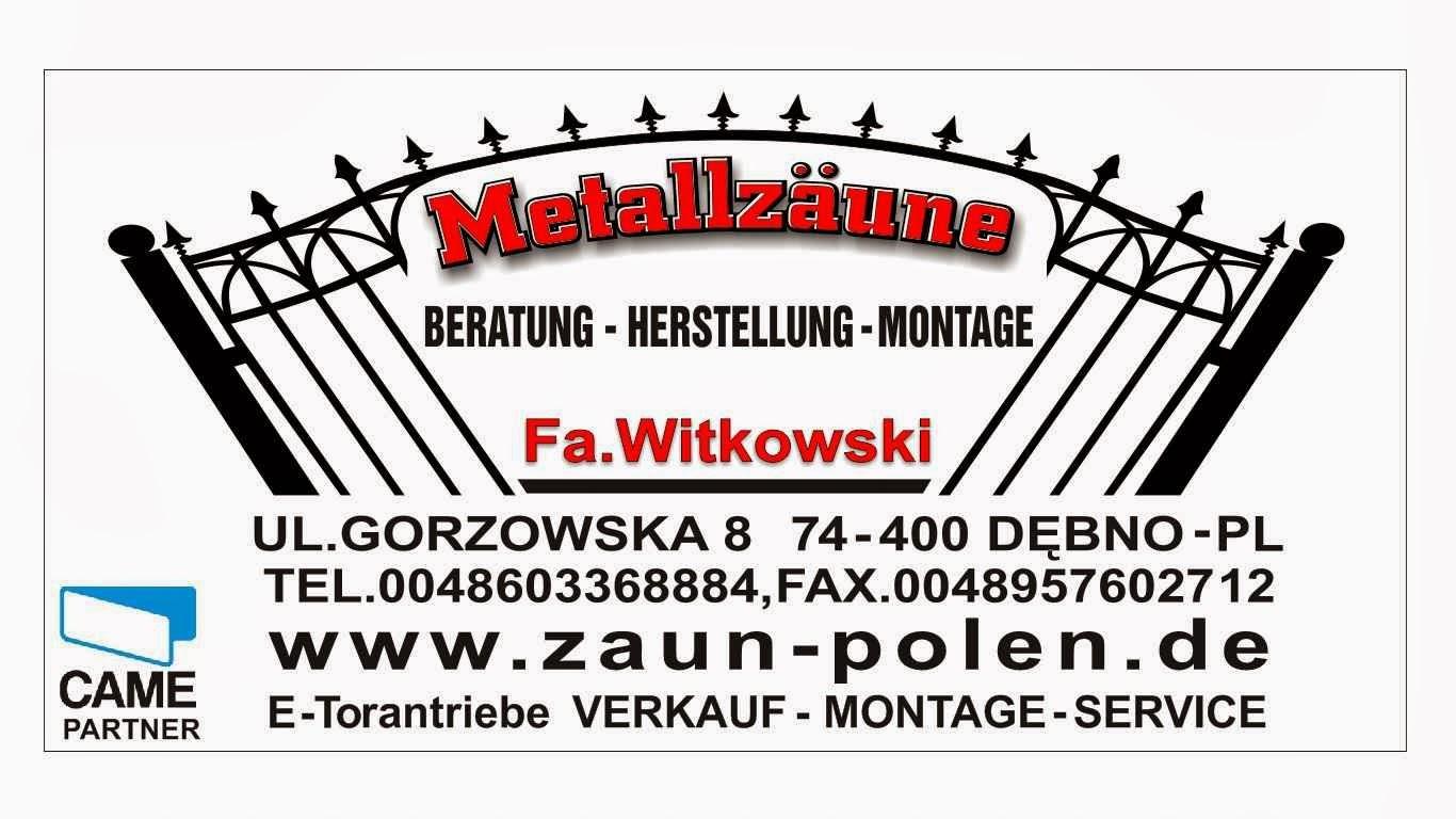 Zaunbau Witkowski Metallzaune Aus Polen Google