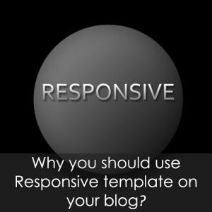 Mengapa Harus Menggunakan Template Responsif pada Blog Anda?