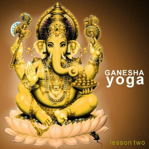 Ganesha Yoga - Lesson Two By Various Artists Devotional Album MP3 Songs
