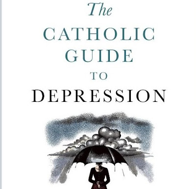 Book review: The Catholic Guide to Depression