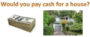 10 reasons to pay cash for a house