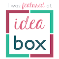 I was Featured at Idea Box