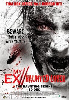Người Tình Quỷ Ám - My Ex 2: Haunted Lover (2010) Poster