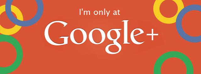 I'm only at Google+