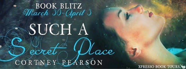 Book Blitz: Such A Secret Place by Cortney Pearson