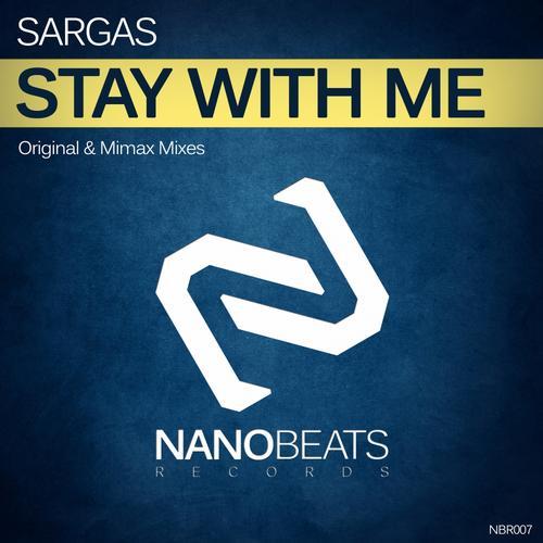 Sargas - Stay With Me (Original Mix)