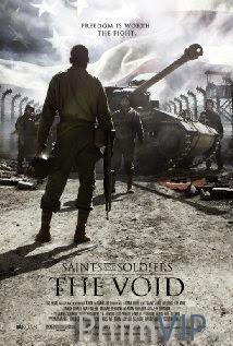 Thánh Thần Và Người Lính: Khoảng Trống - Saints And Soldiers: The Void poster