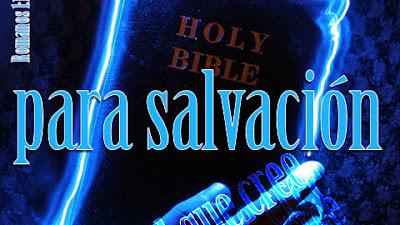Poder de Dios para salvación a todo aquel que cree