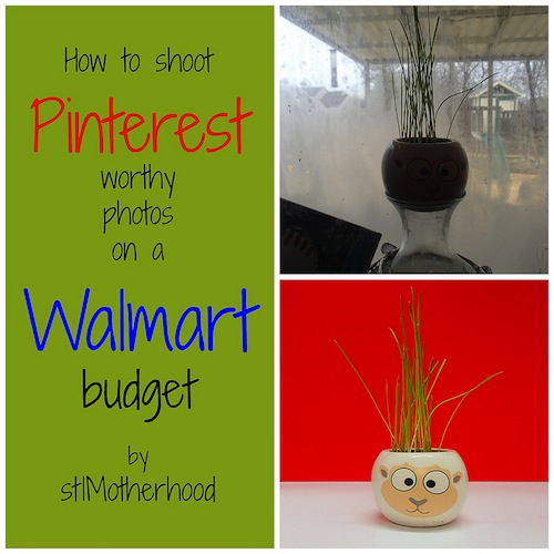How To Take Pinterest Worthy Photos On A Walmart Budget by STL Motherhood