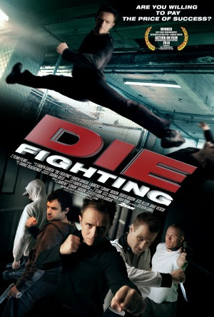 Filme Poster Die Fighting HDRip XviD & RMVB Legendado
