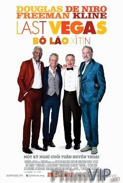 Bô Lão Xì Tin - Last Vegas poster