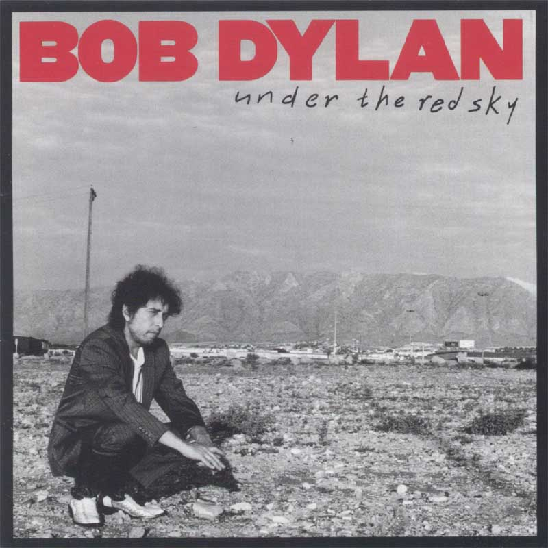 Bob Dylan - Under the Red Sky album cover